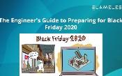 Hướng dẫn của kỹ sư để chuẩn bị cho ngày thứ sáu đen năm 2020