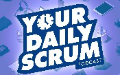 YDS: Làm thế nào để bạn tạo điều kiện thuận lợi cho Scrum hàng ngày mà không có 3 câu hỏi? [Video]
