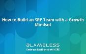 Làm thế nào để xây dựng một nhóm SRE với một tư duy phát triển